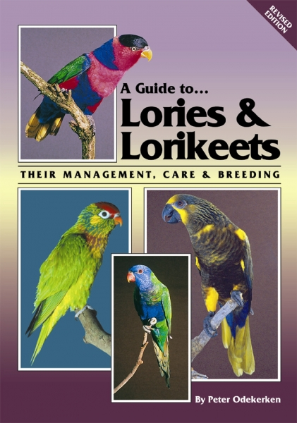 A Guide to Lories and Lorikeets (Revised Edition)