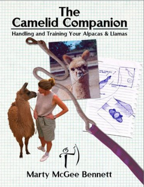 The Camelid Companion: Handling and Training Your Alpacas & Llamas