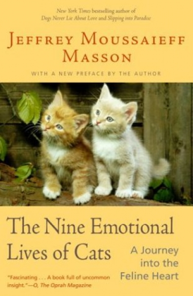 The Nine Emotional Lives of Cats - A Journey into the Feline Heart