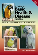 A Guide to Basic Health and Disease in Birds