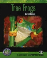Tree Frogs (Complete Herp Care)
