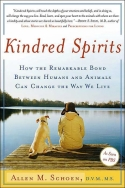 Kindred Spirits - How the Remarkable Bond Between Humans and Animals Can Change the Way we Live