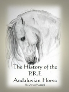 The History of the P.R.E. Andalusian Horse