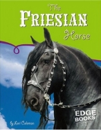The Friesian Horse (Edge Books)