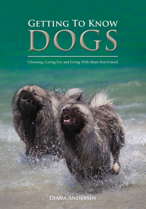Getting To Know Dogs - Dog Book by Diana Andersen